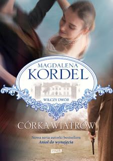 Magdalena Kordel. Córka wiatrów.