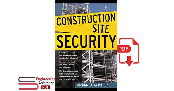 Construction Site Security 1st Edition, by Michael J. Arata