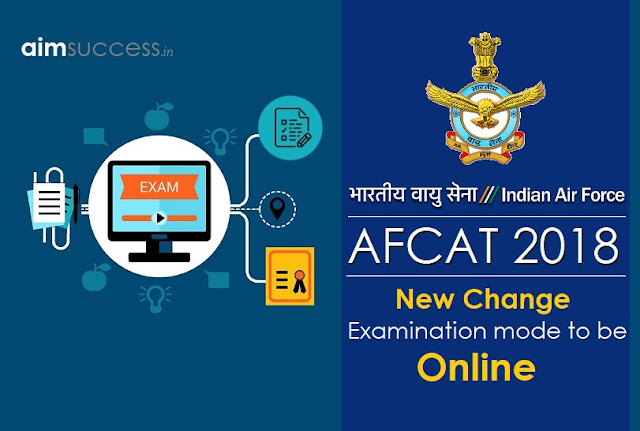 Change in AFCAT 2018 Examination Mode to be Online