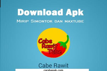 Cabe Rawit Tube Apk - Aplikasi video seperti simontok dan maxtube