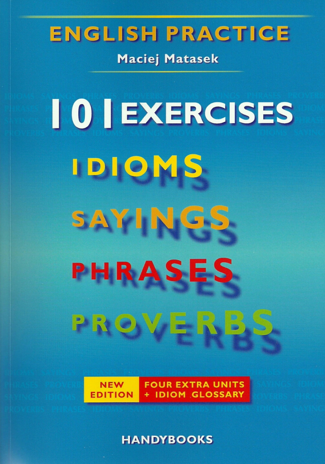 Download 101 Exercises Idioms Sayings Phrases Proverbs in