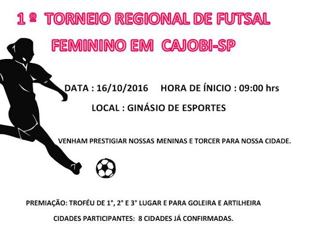 Vem ai o 1º Torneio Regional de Futsal Feminino em Cajobi