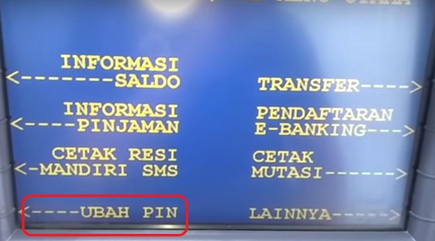 Cara Ganti PIN ATM Mandiri Lewat Mesin ATM