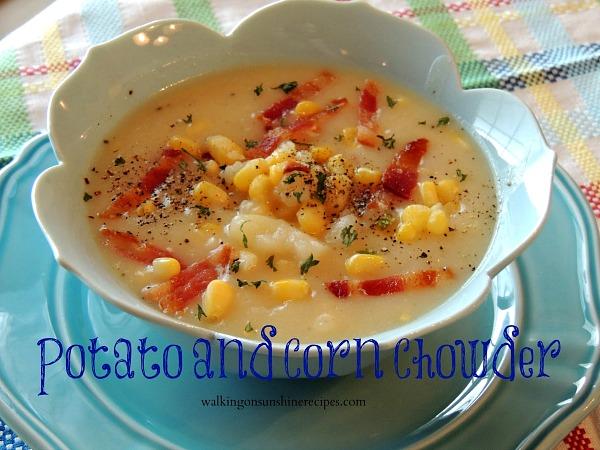 Potato Corn Chowder from Walking on Sunshine Recipes.