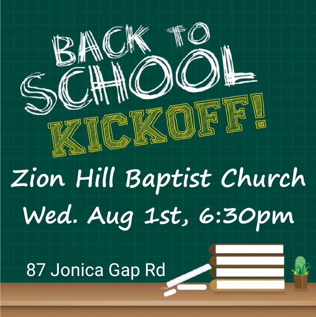 Zion Hill Baptist Church: Back to School Kickoff 2018