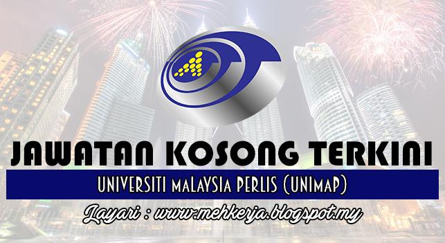 Jawatan Kosong Terkini 2016 di Universiti Malaysia Perlis (UniMAP)