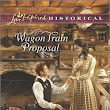 Wagon Train Proposal by Renee Ryan