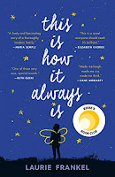This is How it Always Is by Laurie Frankel book cover and review