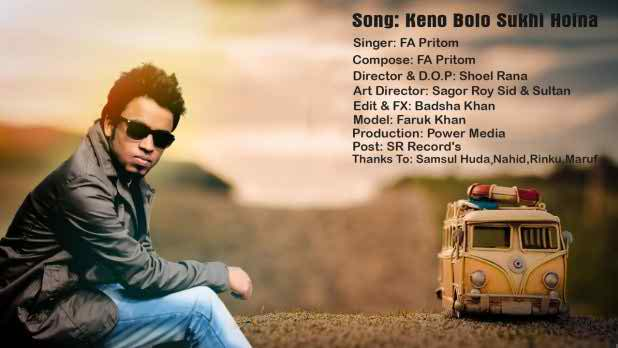 Keno Bolo Sukhi Hoina Bangla Music Video FA Pritom