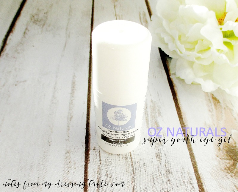 OZ Naturals Super Youth Eye Gel | My Notes - notesfrommydressingtable.com