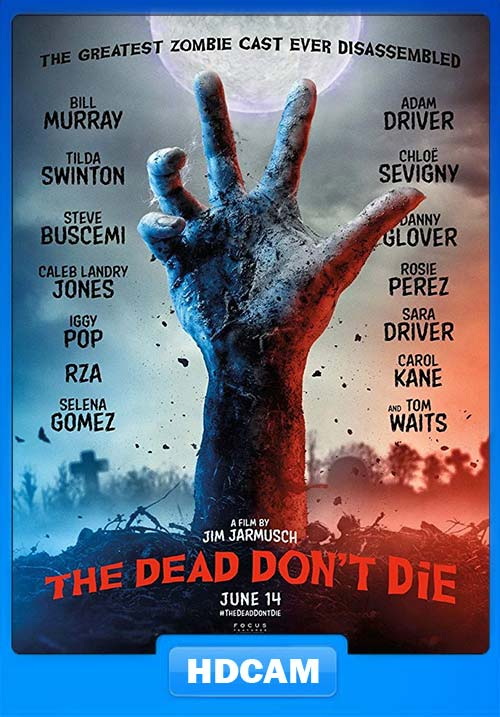 The Dead Don't Die 2019 HDCAM x264 | 480p 300MB | 100MB HEVC