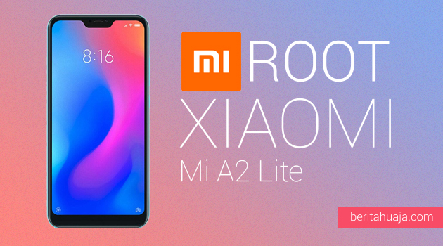 How to Root Xiaomi Mi A2 Lite And Install TWRP Recovery