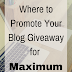 Where to Promote Your Blog Giveaway