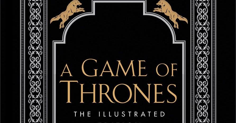 Estas Son Todas Las Ilustraciones De La Edicin 20 Aniversario De A Game Of Thrones