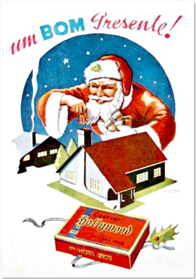 Propaganda dos Cigarros Hollywood nos anos 50. Papai Noel levando cigarro de presente.
