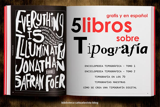 Descargar Gratis 5 Libros sobre Tipografía en Español by Biblioteca Saltaalavista Blog