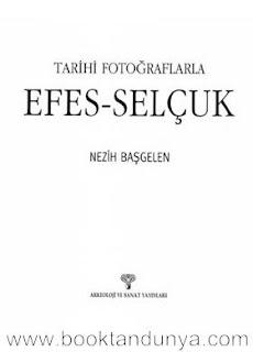 Nezih Başgelen - Tarihi Fotoğraflarla Efes-Selçuk