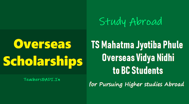 ts mahatma jyotiba phule bc overseas scholarships 2018-2019,ts mjp bc overseas vidya nidhi,online application form,last date for apply