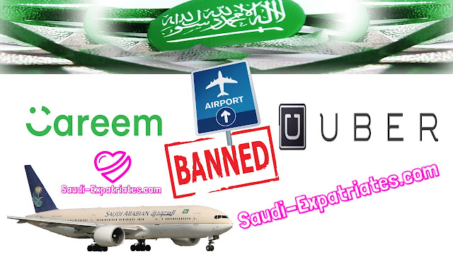 AIRPORT PICKUPS BANNED FOR CAREEM & UBER IN SAUDI ARABIA