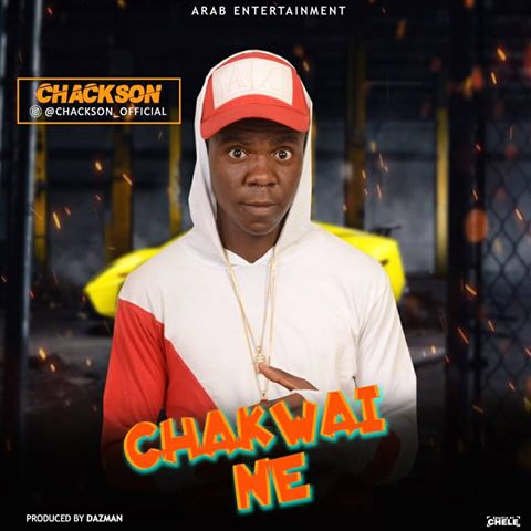 MUSIC: Chackson - Chackwai Ne & Back To Back
