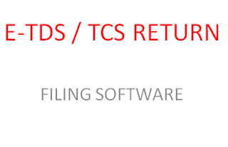 E-TDS TCS RETURN FILING SOFTWARE