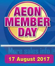 AEON Member Day @ AEON Bukit Tinggi & AEON Quill City Mall 2017