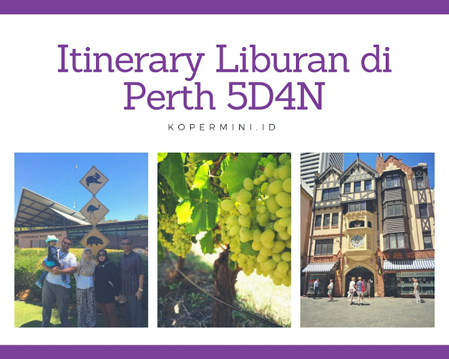 itinerary liburan di Perth 5 hari