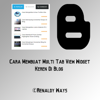 Cara Membuat Multi Tab View Widget Keren Di Blog