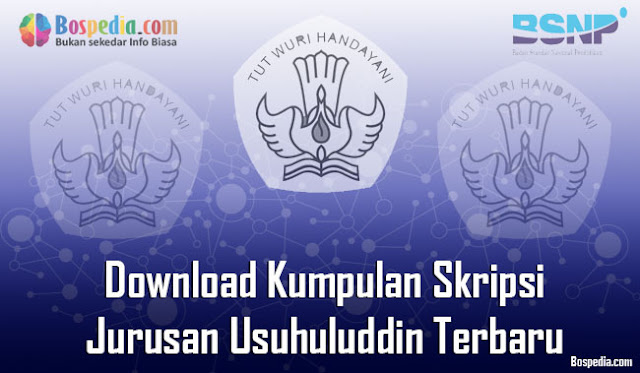 Download Kumpulan Skripsi Untuk Jurusan Usuhuluddin Terbaru