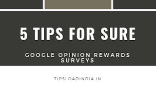 Google opinion rewards application, more surveys in google opinion rewards