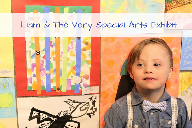 Liam and The Very Special Arts Exhibit
