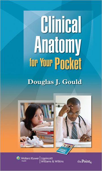 Gould, Giải phẫu học lâm sàng bỏ túi