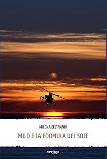 Milo E La Formula Del Sole Di Milena Beltrandi PDF