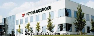 Lowongan Kerja Terbaru di PT. Toyota Boshoku Indonesia