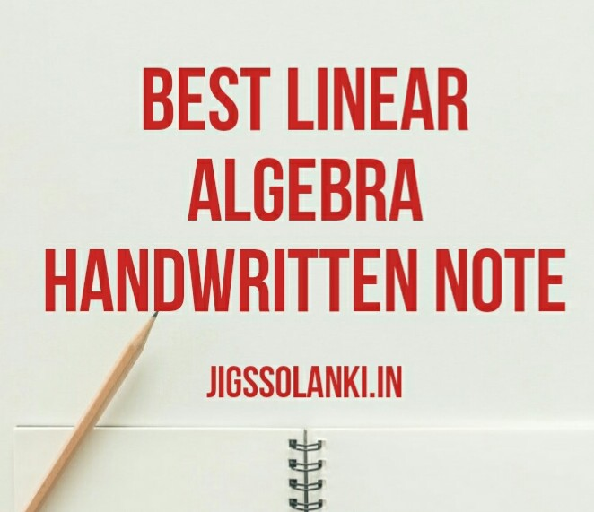 BEST LINEAR ALGEBRA HANDWRITTEN NOTE