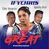 DOWNLOAD Music: Ifychris Ft. Elder Denpster, Agulata Bezi - So Great   @ifychris82