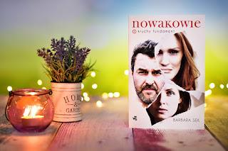 """Barbara Sęk - """"Nowakowie. Kruchy fundament"""" Nowakowie #1"""