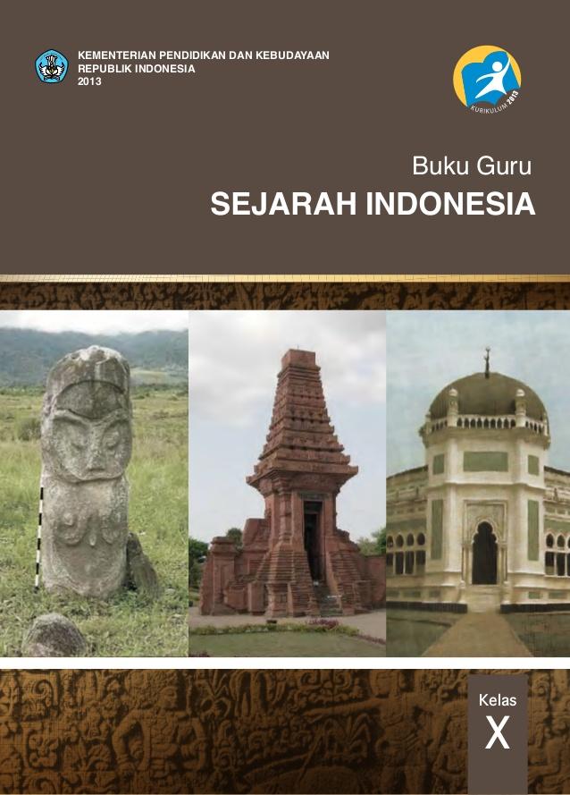 Materi Pelajaran Sejarah Indonesia Sma Smk Kelas X Tugas Kurtilas