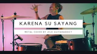 Jeje GuitarAddict ft Ollan - Karena Su Sayang (Cover)