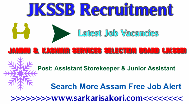 JKSSB Recruitment 2017 Assistant Storekeeper-cum-Clerk & Junior Assistant