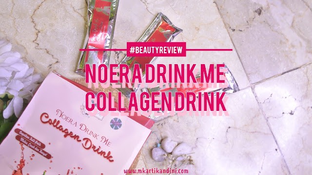 Noera Drink Me Collagen Drink Review