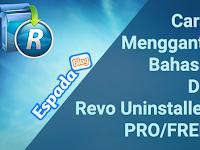 Cara Mudah Mengganti Bahasa di Revo Uninstaller Pro/Free