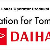 Lowongan PT Astra Daihatsu Motor Terbaru Posisi Operator Produksi