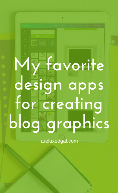 Apps for creating design blog graphics | arelaxedgal.com