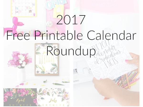 2017 Free Printable Calendar Roundup