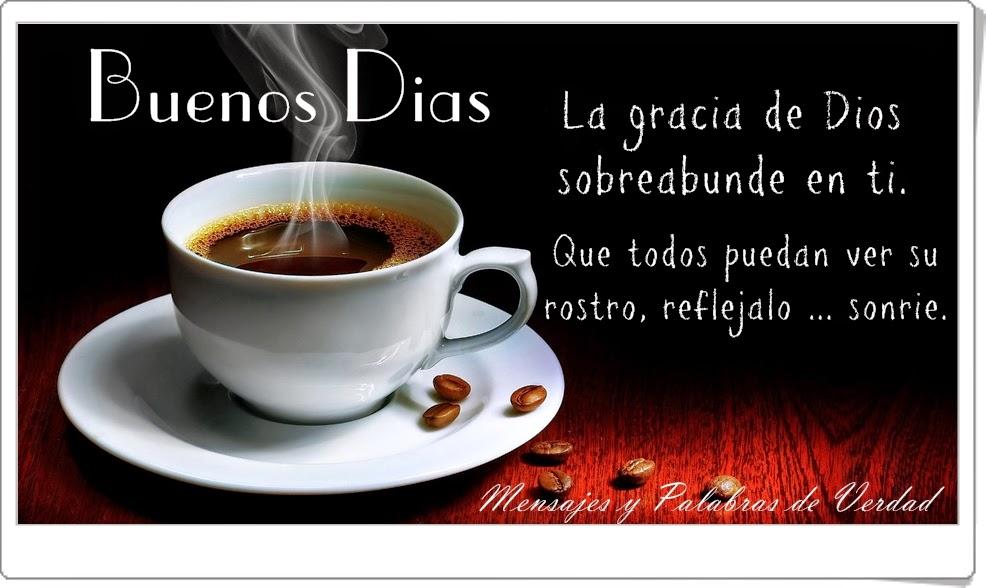 Mensajes De Buenos Dias: Imagenes Con Frases Espectaculares