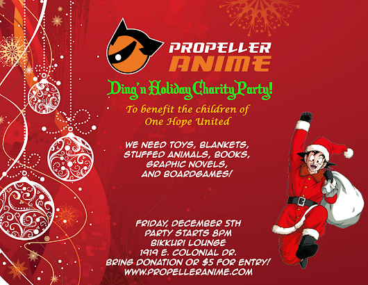 Propeller Anime: Propeller Anime's Ding'n Holiday Charity for One Hope United!