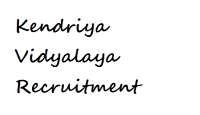 Kendriya Vidyalaya Khanapara Recruitment 2017
