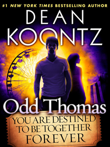 Portada de Odd Thomas: You Are Destine to Be Together Forever, de Dean Koontz