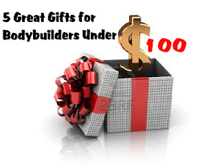 Five Great Gifts Under 100 For Bodybuilders Destination